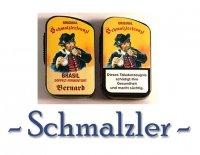 - Schmalzler -